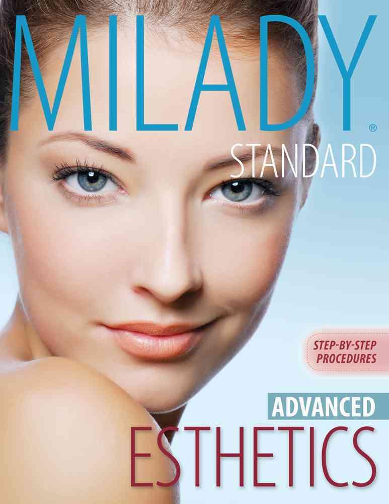 Milady's Standard Esthetics By Milady (COR)